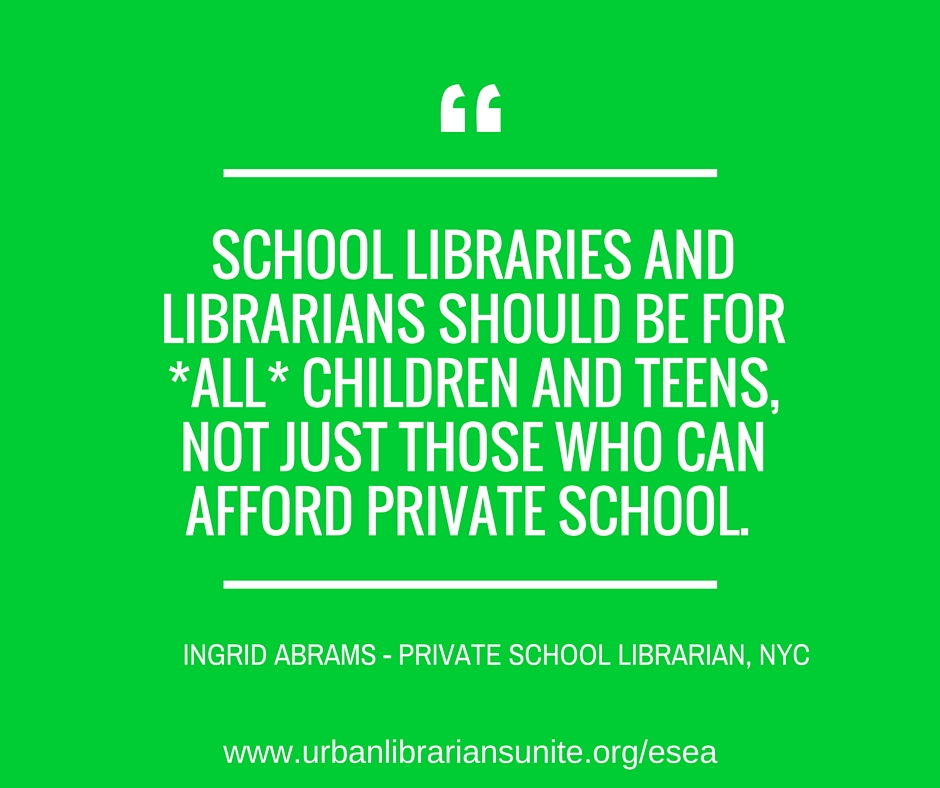 school libraries and librarians should be for all children and teens, not just those that can afford private school