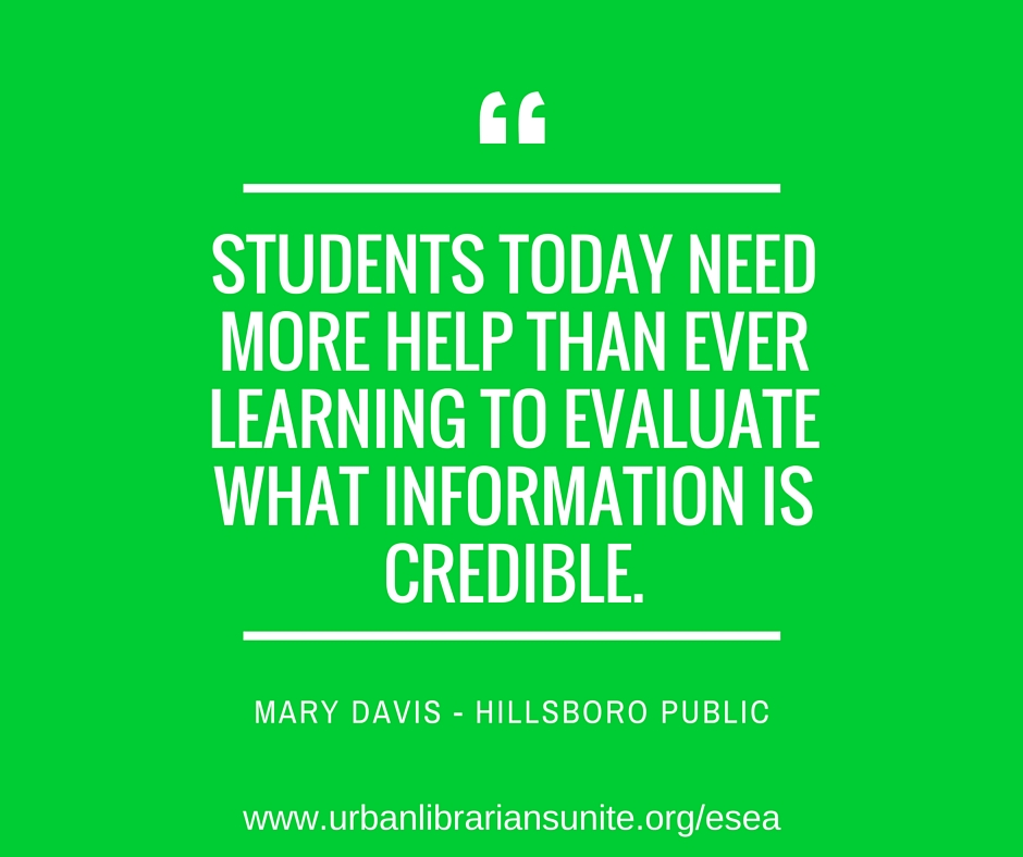 students today need more help than ever learning to evaluate what information is credible.