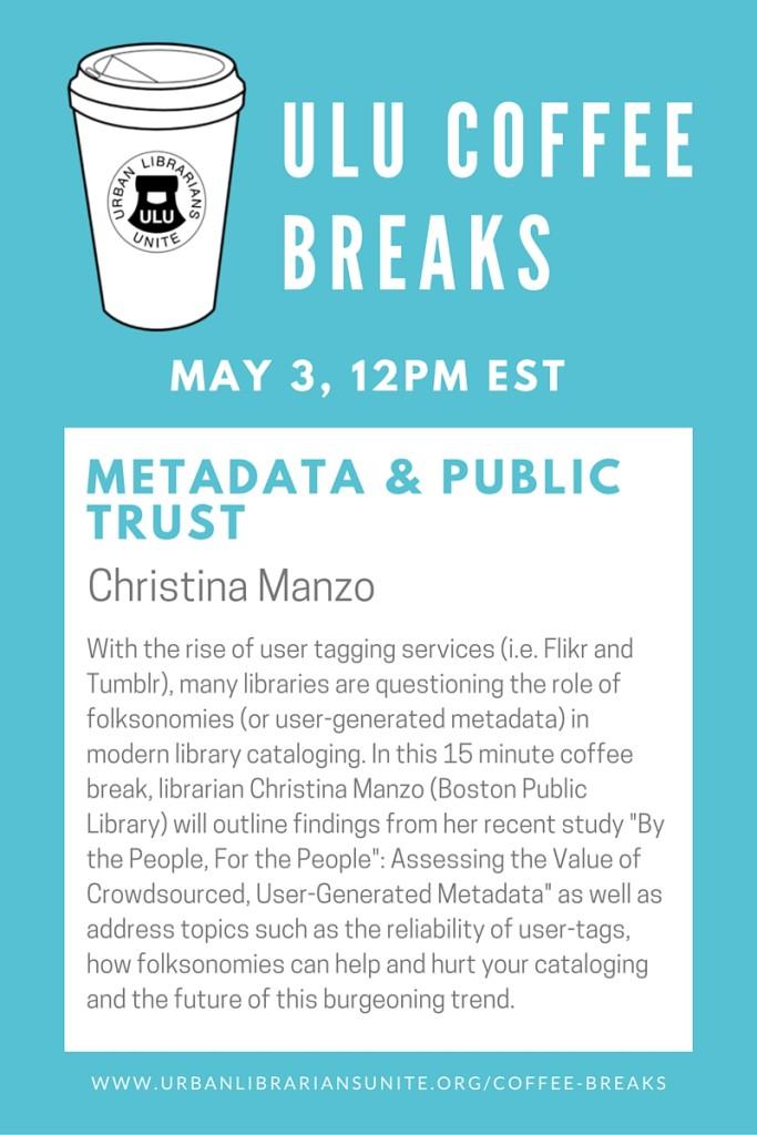 METADATA & PUBLIC TRUST May 3