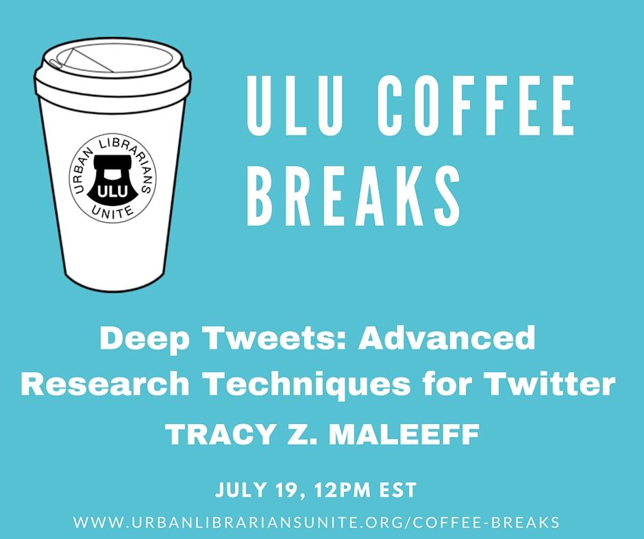 ULU Coffee Break -July 19, 2016